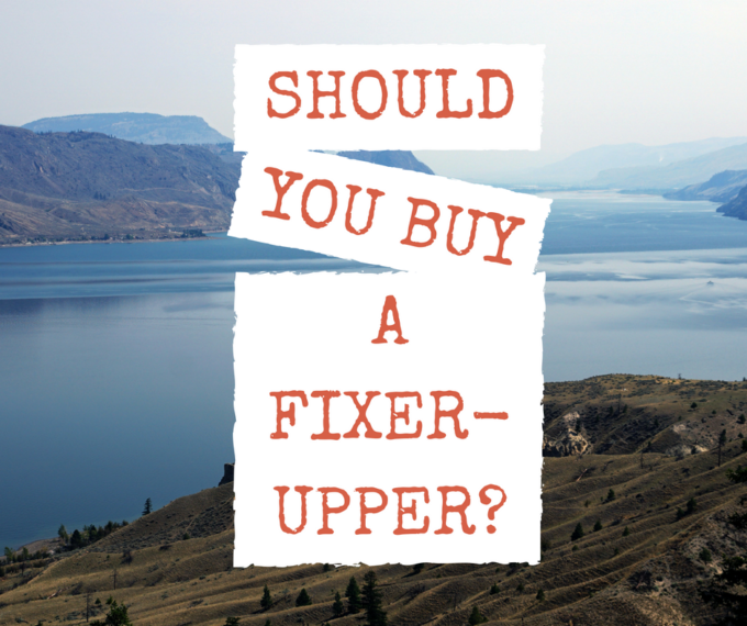 Should you buy a fixer upper?